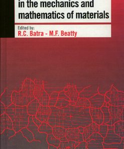 Contemporary research in the mechanics and mathematics of materials