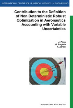 Contribution to the definition on non deterministic robust optimization in aeronautics accounting with variable uncertainties