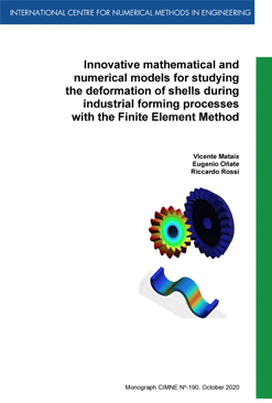 M190.Innovative mathematical and numerical models for studying the deformation of shells during industrial forming processes with the Finite Element Method